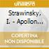 Strawinsky, I. - Apollon Musagete/+