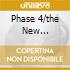 PHASE 4/THE NEW LIMELIGHT