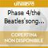 PHASE 4/THE BEATLES'SONG BOOK