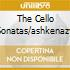 THE CELLO SONATAS/ASHKENAZY