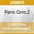 PIANO CONC.2