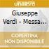 Giuseppe Verdi - Requiem