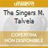 THE SINGERS M. TALVELA