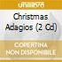 CHRISTMAS ADAGIOS (2CD)