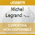 Michel Legrand - Legrand Plays Legrand