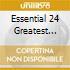 ESSENTIAL 24 GREATEST (2CD)