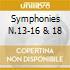 SYMPHONIES N.13-16 & 18