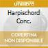 HARPISCHORD CONC.