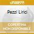 PEZZI LIRICI