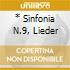 * SINFONIA N.9, LIEDER