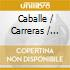 LUCIA DI LAMMERMOOR/Caballe,Carreras