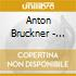 Anton Bruckner - Sinfonie 9