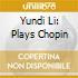 Yundi Li - Recital