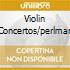 VIOLIN CONCERTOS/PERLMAN