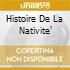 HISTOIRE DE LA NATIVITE'
