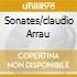 SONATES/CLAUDIO ARRAU