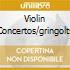VIOLIN CONCERTOS/GRINGOLTS
