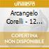 Arcangelo Corelli - 12 Concerti Grossi - English Concert, Pinnock