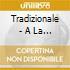 Tradizionale - A La Barcillunisa