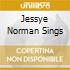 JESSYE NORMAN SINGS