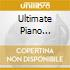ULTIMATE PIANO CLASSICS  (BOX 5 CD)