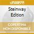 STEINWAY EDITION