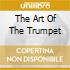 THE ART OF THE TRUMPET