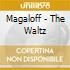 Magaloff - The Waltz