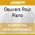 OEUVERS POUR PIANO
