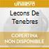LECONS DE TENEBRES