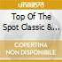 Top Of The Spot Classic & Jazz 2004