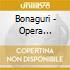 Bonaguri - Opera Integrale Per Chitarra