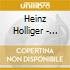 Heinz Holliger - Romancendres 0