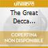 THE GREAT DECCA RECORDINGS