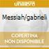 MESSIAH/GABRIELI