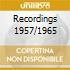 RECORDINGS 1957/1965