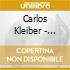 Carlos Kleiber - Franz Schubert, Johannes Brahms, Richard Wagner