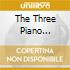 THE THREE PIANO SONATAS