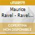 Maurice Ravel - Ravel Weekend