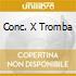 CONC. X TROMBA