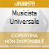 MUSICISTA UNIVERSALE