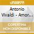 Antonio Vivaldi - Amor Profano - Simone Kermes / Venice Baroque Orchestra