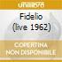 FIDELIO (LIVE 1962)