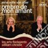 Von Otter/laf - Ombre De Mon Amant