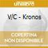 V/C - Kronos