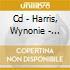 CD - HARRIS, WYNONIE - DON'T YOU WANT TO ROCK?