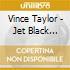 Vince Taylor - Jet Black Leather Machine