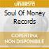 Soul Of Money Records