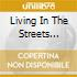 Living In The Streets Vol.3