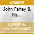 John Fahey & His Orchestra - Old Fashioned Love